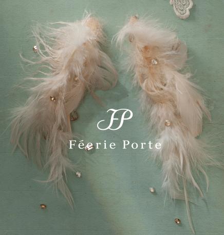 Féerie Porte - フェーリーポルテ –